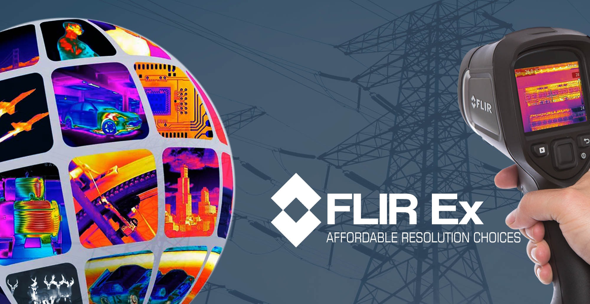 FLIR E4 FOR AFFORDABLE RESOLUTION CHOICES